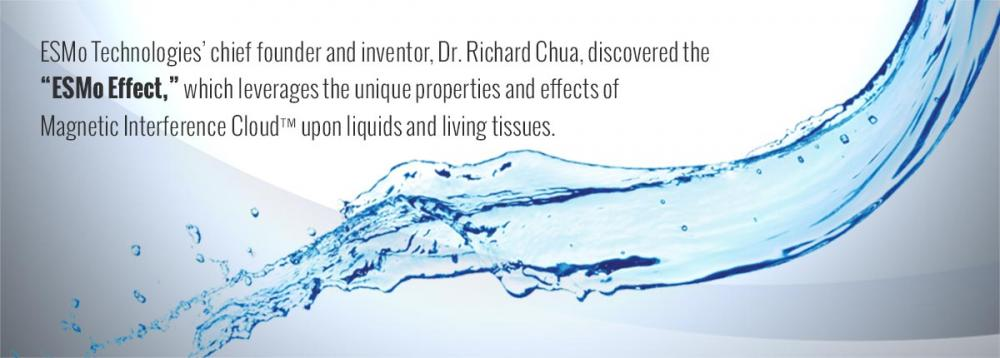 "ESMo Technologies' chief founder and inventor, Dr. Richard Chua, discovered the ""ESMo Effect,"" which leverages the unique properties and effects of Magnetic Interference Cloud™ upon liquids and living tissues."